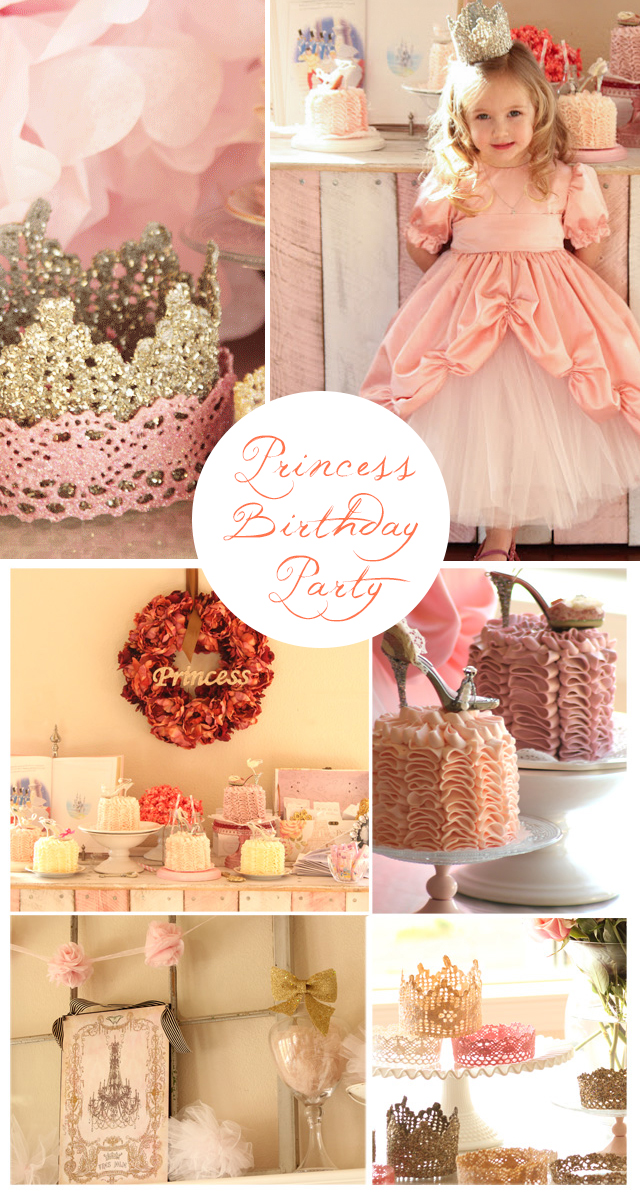 Princess Birthday Party - so much inspiration, lots of tutorials!