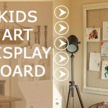Make a simple Kids Art Display Board