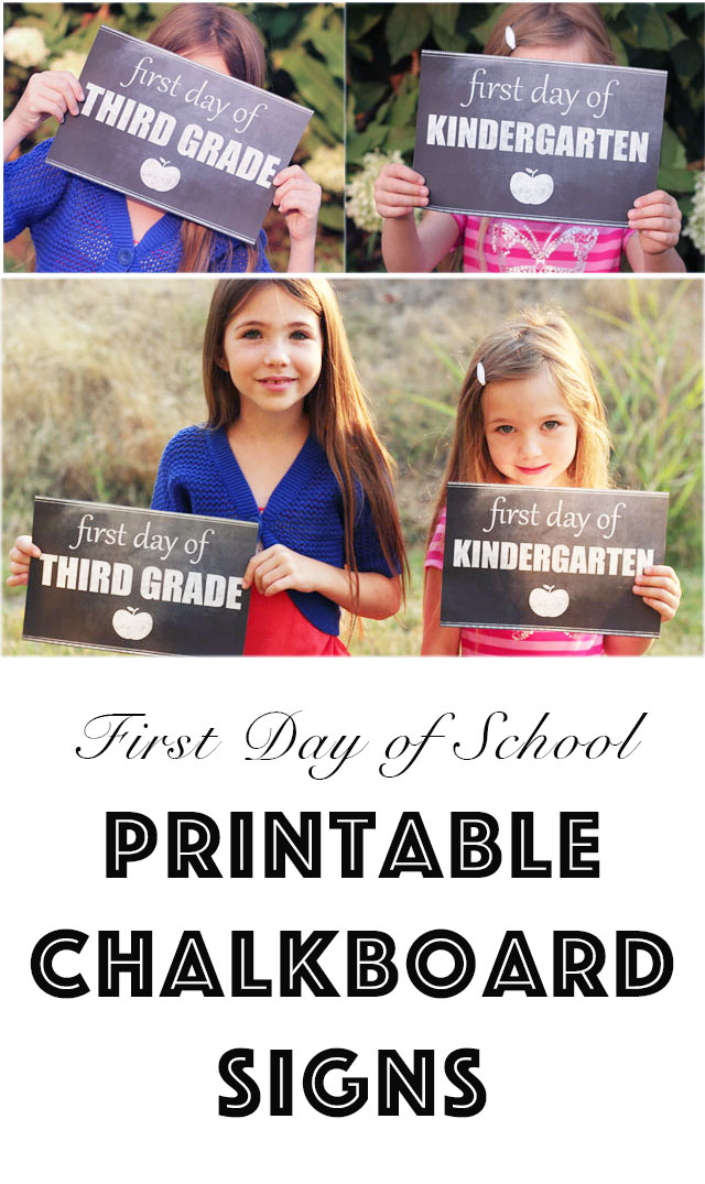 Printable Chalkboard Signs - a great photo prop for the first day of school!!