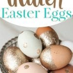 Natural colored eggs with glitter embellishments in silver bowl with text overlay