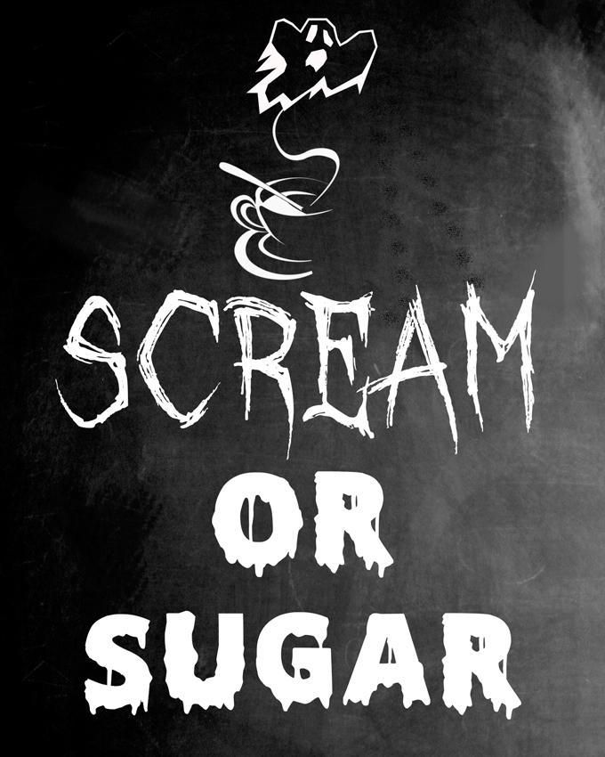 """Scream or Sugar"" Chalkboard Sign FREE PRINTABLE #DIY4Halloween"