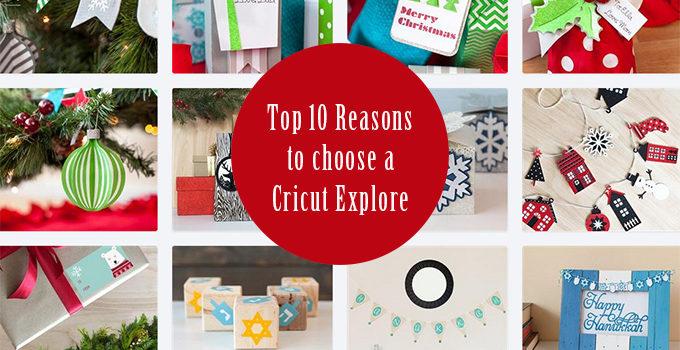 Top 10 Reasons to Own a Cricut Explore (+ Smokin' Black Friday Deals!!!)