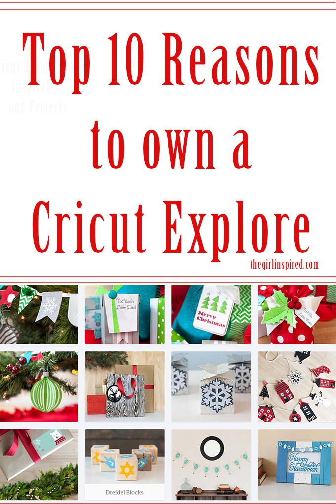 Top 10 Reasons to choose a Cricut Explore - great info!