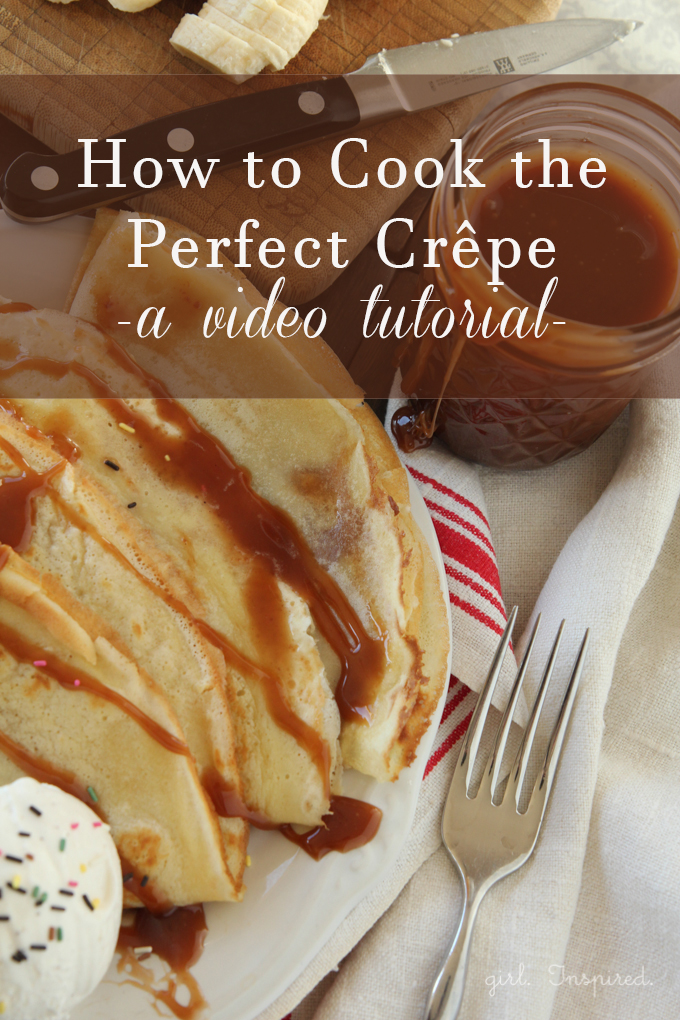 How to Cook the Perfect Crepe - video how-to plus recipe!