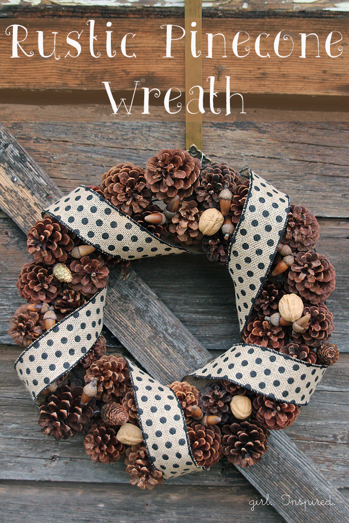 Rustic Pinecone Wreath Girl Inspired