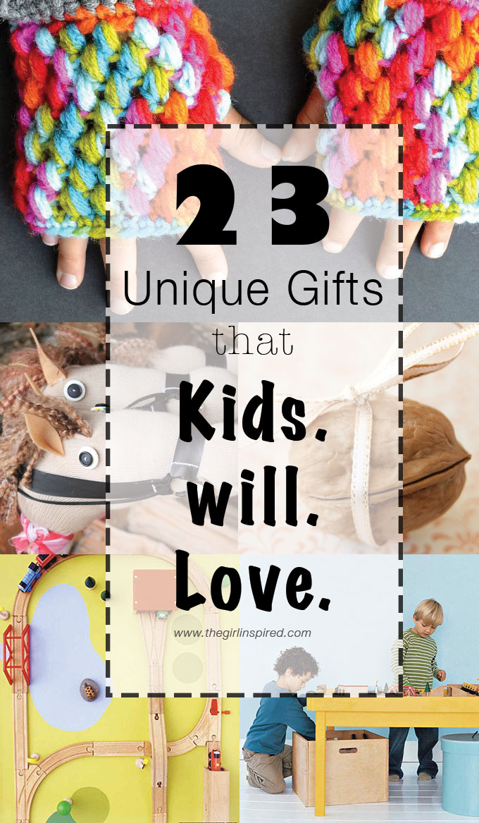 23+ Unique Gifts that Kids will Love - a great list of DIY, personalized, creative, or available for purchase gifts!