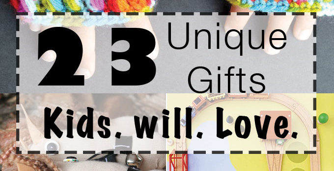 23 Unique Gifts for Kids