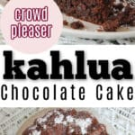 chocolate Kahlua Cake on white plate with white table linen and text overlay