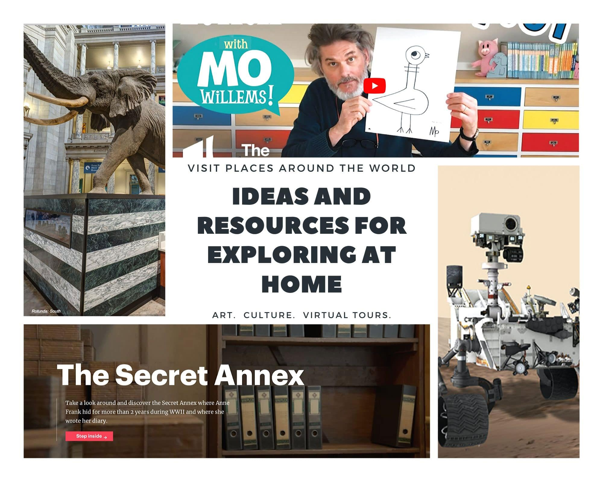photo collage with MARS robot, Mo Willems holding up a pigeon drawing, text for the Secret Annex, and a prehistoric elephant on a black and white pillar.