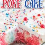 cut poke cake in glass pan with text overlay