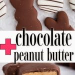 peanut butter chocolate bunny sliced in half and stacked to show visible inside and finished bunnies with text overlay