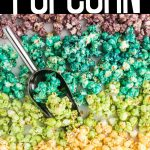 rainbow popcorn arranged in stripes by color with text overlay